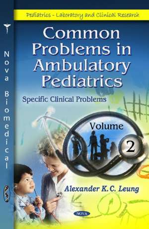 Common Problems in Ambulatory Pediatrics