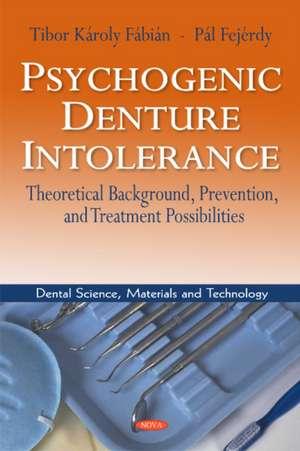 Psychogenic Denture Intolerance
