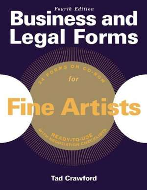 Business and Legal Forms for Fine Artists de Tad Crawford