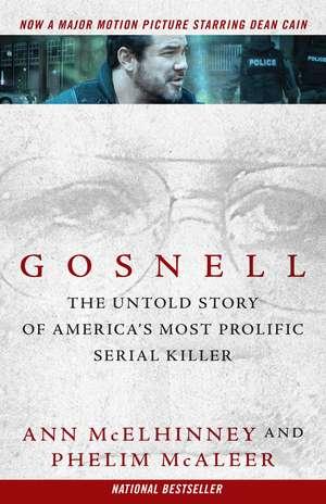 Gosnell: The Untold Story of America's Most Prolific Serial Killer de Ann McElhinney