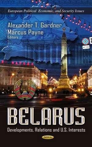 Belarus de Alexander T. Gardner