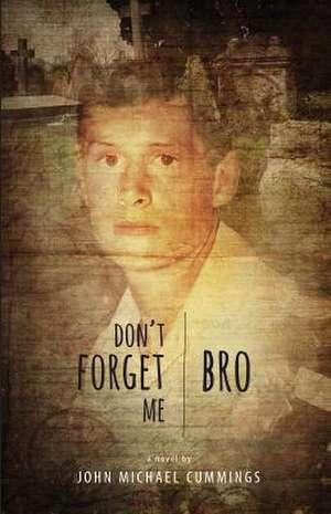 Don't Forget Me de John Michael Cummings