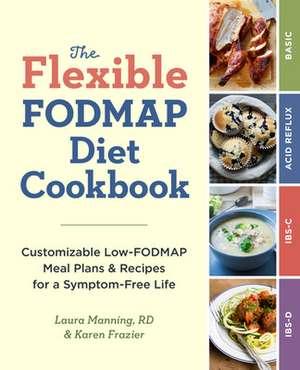 The Flexible Fodmap Diet Cookbook de Karen Frazier