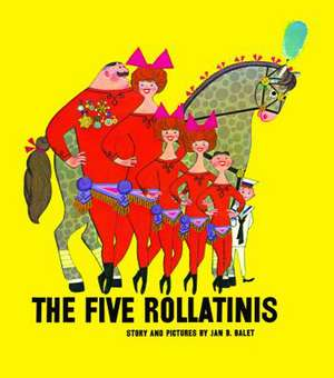 The Five Rollatinis