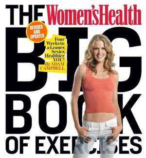 The Women's Health Big Book of Exercises (Revised and Updated) imagine