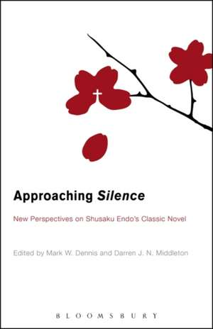 Approaching Silence: New Perspectives on Shusaku Endo's Classic Novel de Professor Mark  Dennis