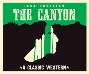 The Canyon de Jack Warner Schaefer
