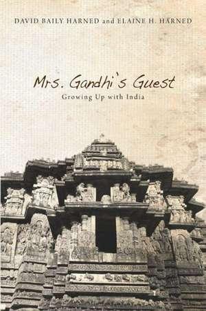Mrs. Gandhi's Guest de David Baily Harned