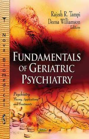Fundamentals of Geriatric Psychiatry