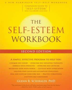 The Self-Esteem Workbook de Glenn R. Schiraldi