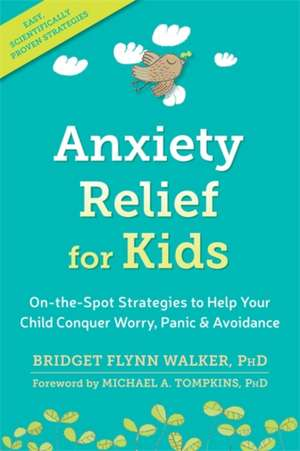 Anxiety Relief for Kids de Bridget Flynn Walker