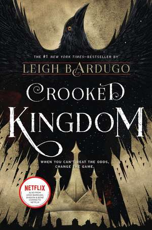 Crooked Kingdom:  A Sequel to Six of Crows de Leigh Bardugo