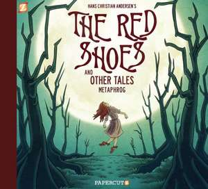Red Shoes and Other Tales, The de Metaphrog