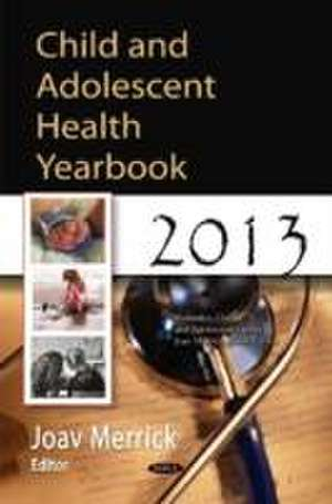Child and Adolescent Health Yearbook 2013