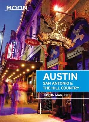 Moon Austin, San Antonio & the Hill Country de Justin Marler