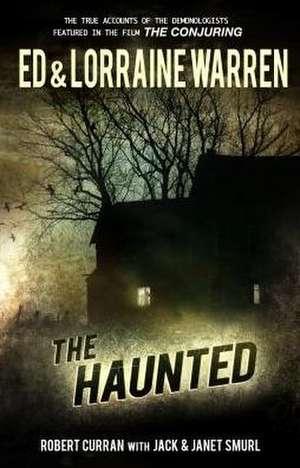 The Haunted:  One Family's Nightmare de Ed Warren