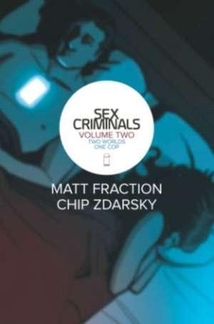 Sex Criminals Volume 2: Two Worlds, One Cop