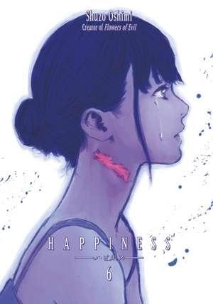 Happiness 6 de Shuzo Oshimi