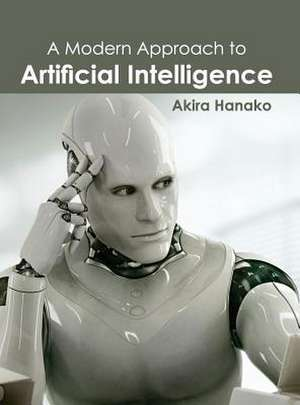 Modern Approach to Artificial Intelligence:  Volume III de Akira Hanako