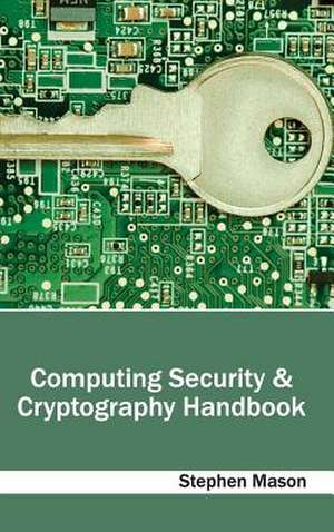 Computing Security & Cryptography Handbook de Stephen Mason
