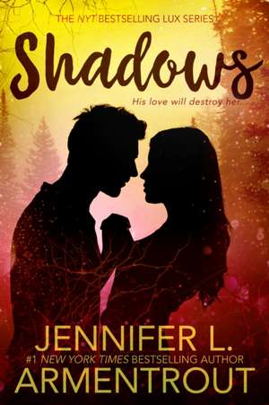 Shadows de Jennifer L. Armentrout