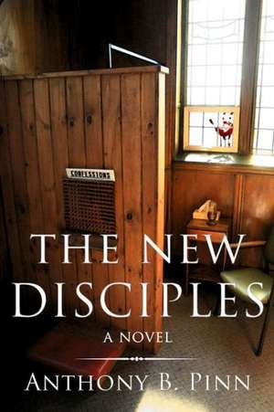 The New Disciples: A Novel de Anthony B. Pinn