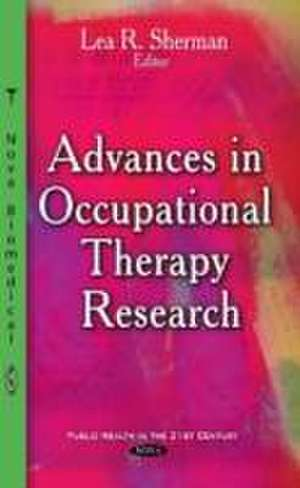 Advances in Occupational Therapy Research