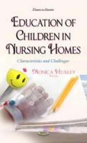 Education of Children in Nursing Homes