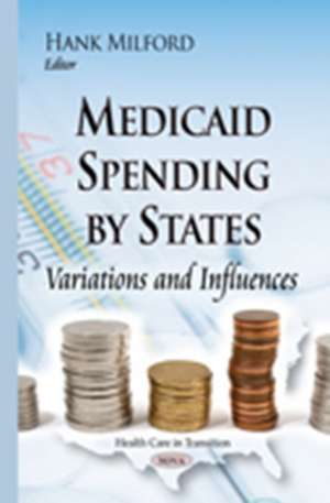 Medicaid Spending by States