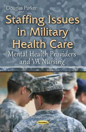 Staffing Issues in Military Health Care imagine