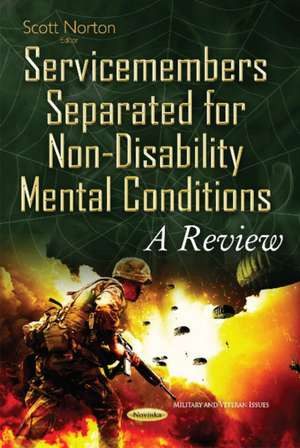 Service Members Separated for Non-Disability Mental Conditions imagine