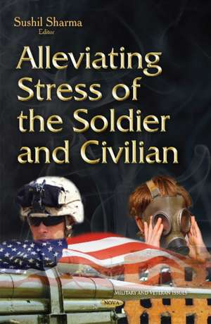 Alleviating Stress of the Soldier & Civilian imagine