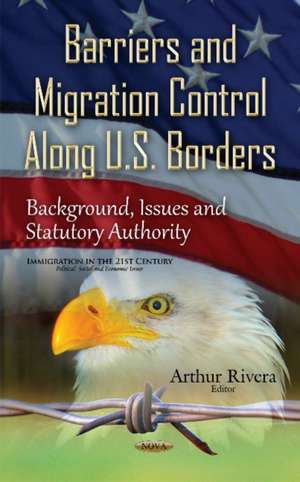 Barriers & Migration Control Along U.S. Borders imagine