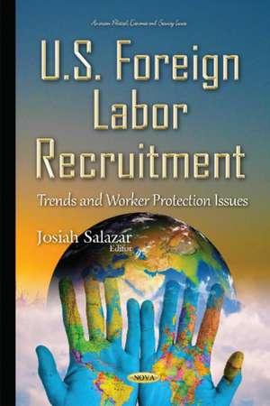 U.S. Foreign Labor Recruitment imagine