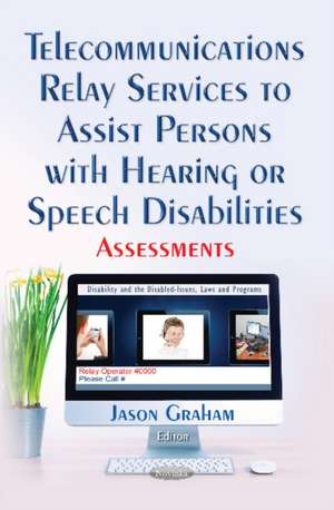 Telecommunications Relay Services to Assist Persons with Hearing or Speech Disabilities imagine