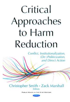 Critical Approaches to Harm Reduction
