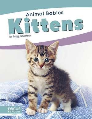 Kittens de Meg Gaertner