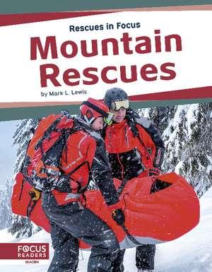 Mountain Rescues de Mark L. Lewis