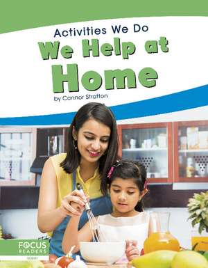 We Help at Home de Connor Stratton