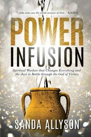 POWER INFUSION de Sanda Allyson