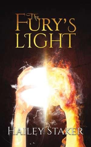 The Fury's Light de Hailey Staker