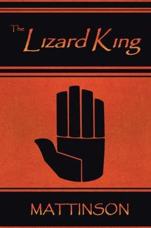 The Lizard King de  Mattinson