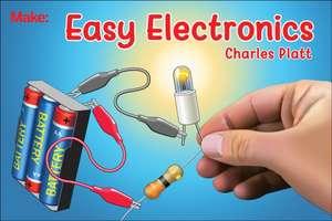 Easy Electronics de Charles Platt