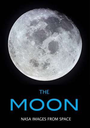 The Moon: NASA Images from Space de Beth Alesse