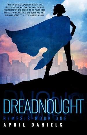 Dreadnought de April Daniels