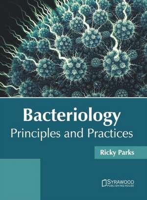 Bacteriology de Ricky Parks