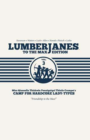 Lumberjanes To The Max Vol. 3 de Shannon Watters