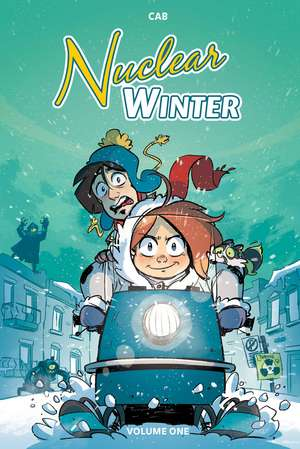 Nuclear Winter Vol. 1 de Cab
