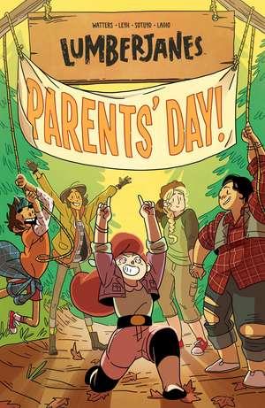 Lumberjanes Vol. 10: Parents' Day de Shannon Watters