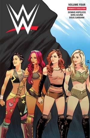 WWE: Women's Evolution de Dennis Hopeless
